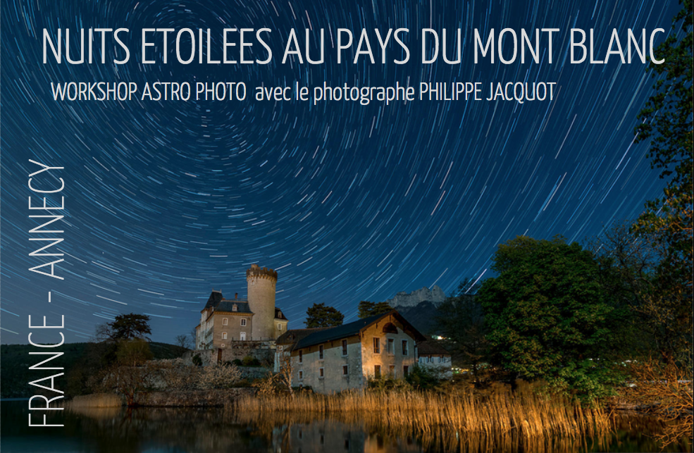Annecy – Workshop Astro Photo – Eté 2020